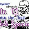 Mr DJ Hits The Floors - Holi Special!