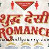 Music Review: Shuddh Desi Romance!