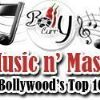 Music 'n' Masti - Bollywood's Top 10