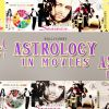 Astrology In Movies!