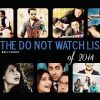 2014 Flashback: The Do Not Watch List