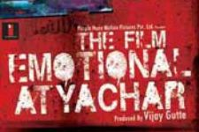 Synopsis: The Film Emotional Atyachar
