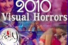 2010 Visual Horrors!