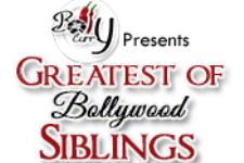 Greatest of Bollywood Siblings!