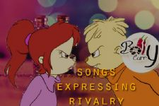 Songs expressing Rivalry!