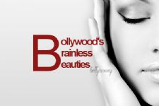 Bollywood's Brainless Beauties