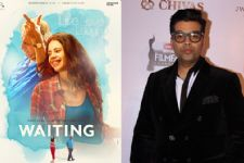 Karan Johar waiting to see 'Waiting'!