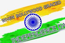 When Bollywood Graced Independence Day