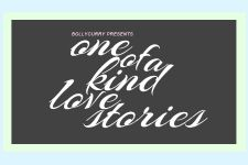 BollyCurry Presents One Of A Kind Love Stories