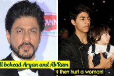 I'll BEHEAD Aryan and AbRam if they hurt a woman says Shah Rukh Khan!