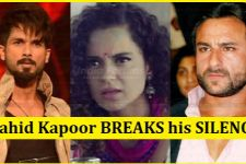 Kangana & Saif's ISSUES: Shahid Kapoor BREAKS his SILENCE