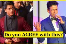 Do you agree with what Manoj Bajpayee said for Shah Rukh Khan?
