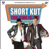 Shortkut movie poster with Akshay and Arshad
