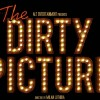 Poster of movie The Dirty Picture | The Dirty Picture Posters