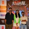 Trailer Launch of the film 'Raghav 2.0'