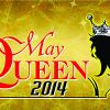 Arjaz Nariman Kolha crowned as May Queen 2014!