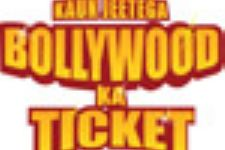 Bollywood Ka Ticket goes to...
