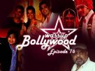 Wassup Bollywood - Episode 16