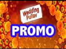Wedding Pullav Trailer!