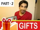 Mohit Sehgal's birthday gift segment - Part - 2