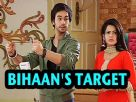 Who has Bihaan targeted?