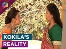 Kokila's reality to be revealed Video