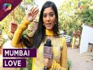 Rajshri Rani Pandey's love for Mumbai Video