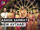 Checkout the post leap introduction of Chakravartin Ashok Samrat.