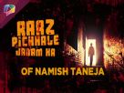 Namish Taneja's secrets from his Last Birth Video