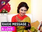 Divyanka Tripathi Dahiyas message for her brother Video