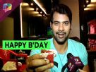 On his birthday celebration Shabbir Ahluawalia reveals that he wishes to visit his sons school Video