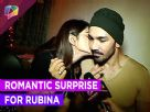 Romantic birthday surprise for Rubina Dilaik from her boyfriend Abhinav Shukla Video
