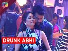 Abhi gets drunk in Kumkum Bhagya Video