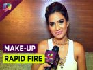 Nia Sharma plays make-up rapid fire Video