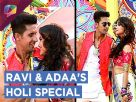 Ravi Dubey And Adaa Khan Perform At &TV's Holi | Waaris Video