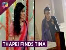 Thapki Finds Tina | Shradha's Plan Failed | Thapki Pyaar Ki | Colors Tv Video