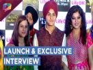 Sher E Punjab Maharaja Ranjit Singh Launch | Life Ok | Exclusive Interview Video