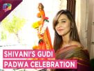 Shivani Surve Celebrates Gudi Padwa With India Forums | Exclusive Video