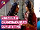 Virendra and Chandrakanta SHARE memories | Chandrakanta | Life Ok Video