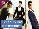 Rohan Mehra's Casual Photoshoot | Exclusive Video