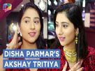 Disha Parmar Shoppes for Akshay Tritiya festival | Exclusive Video