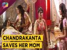 Chandrakanta Saves Her Mom From Having Poison | Prem Ya Paheli Chandrakanta | Life Ok Video
