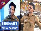 Sehbaan Azim Enters Udaan | EXCLUSIVE INTERVIEW | Colors Tv Video