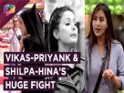 Hina Khan ACCUSES Shilpa Shinde? | Vikas & Priyank's HUGE FIGHT | Bigg Boss 11 | 14th Dec | Colors