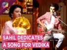 Saahil Dedicates A Song For Vedika | Aapke Aa Jaane Se | Zee Tv