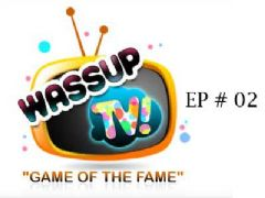 Wassup TV - Episode 2