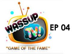 Wassup TV - Episode 4