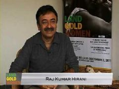 Rajkumar Hirani speaks about 'Land Gold Women'