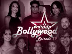 Wassup Bollywood - Episode 19