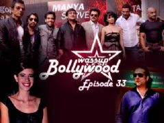Wassup Bollywood - Episode 33